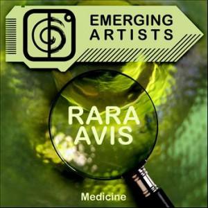 Rara Avis Medicine Remix
