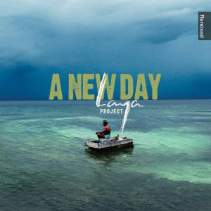 Laya Project Remixed - A New Day