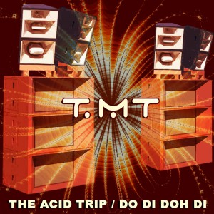 Acid Trip / Do Di Doh Di