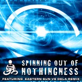 Spinning out of Nothingness EP