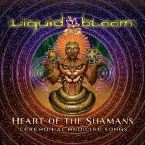Liquid Bloom - Heart of the Shamans Cover